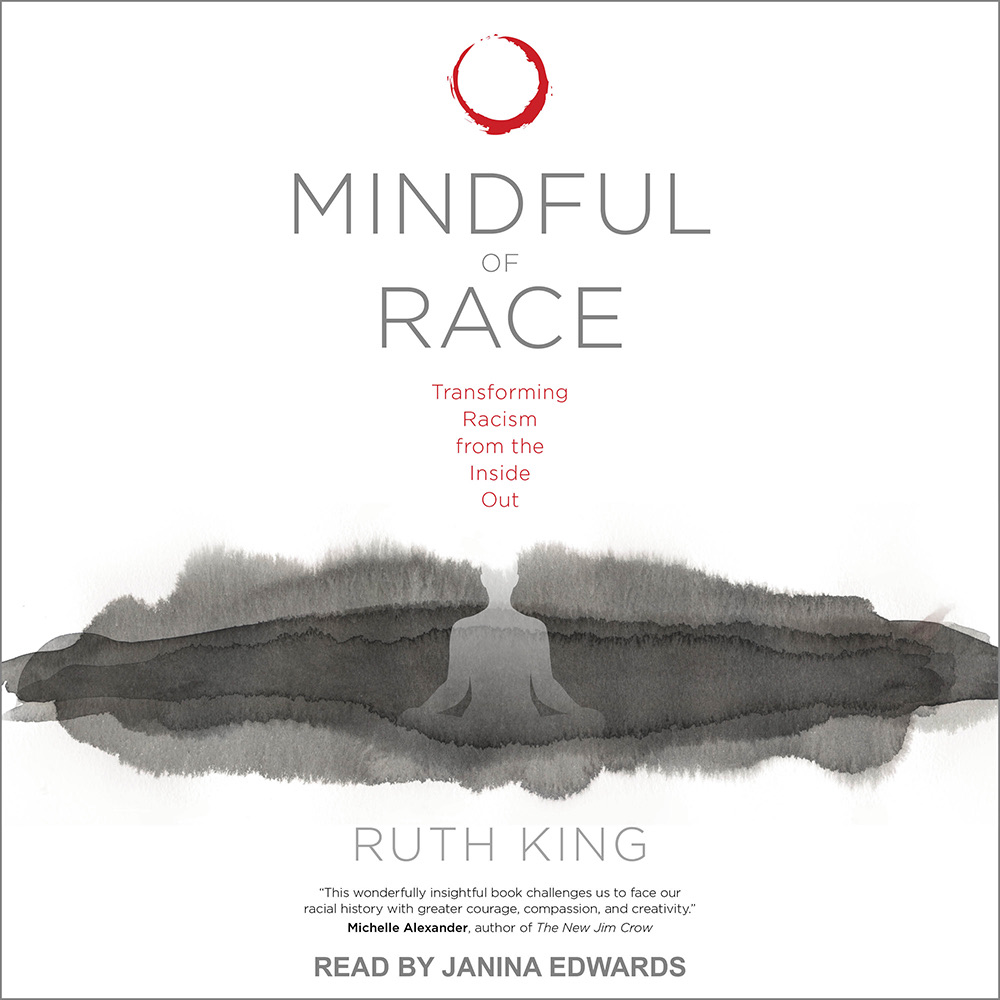 MINDFUL OF RACE AUDIO BOOK