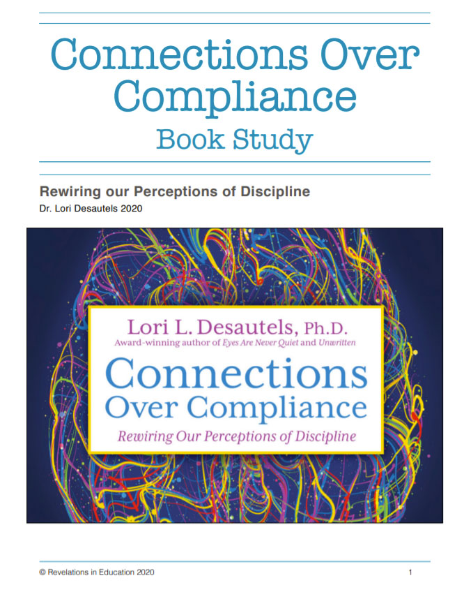 BOOK STUDY on Connections Over Compliance, Rewiring our Perceptions of Discipline by Dr. Lori Desautels